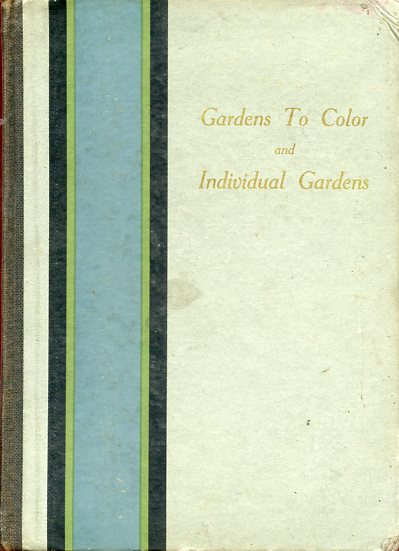 Image for Gardens to Color and Individual Gardens (inscribed)