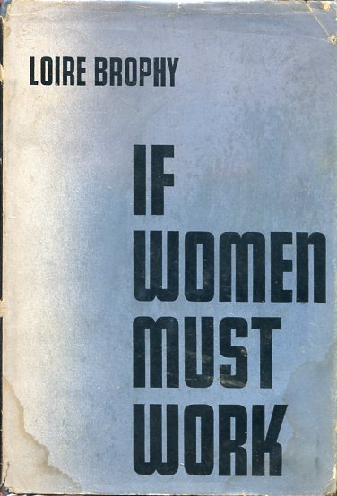 Image for If Women Must Work (inscribed)