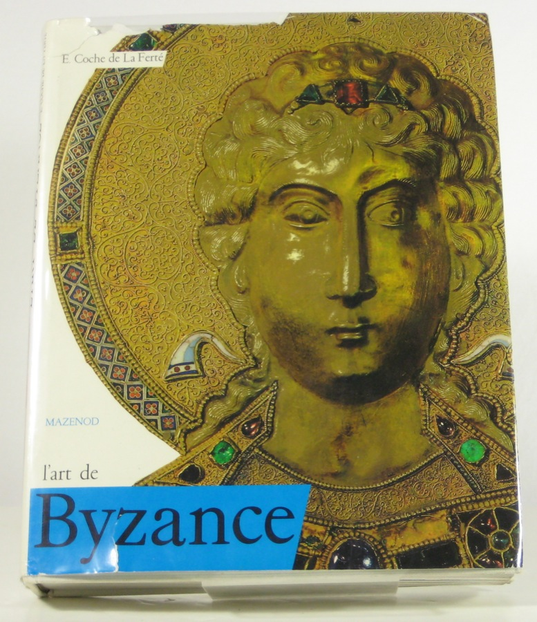 Image for L'art de Byzance (L'Art et les grandes civilisations) (French Edition)
