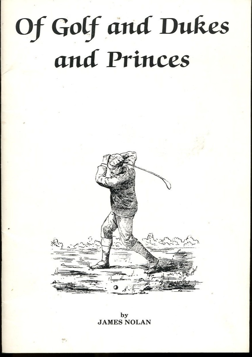 Image for Of Golf and Dukes and Princes; Early Golf in France