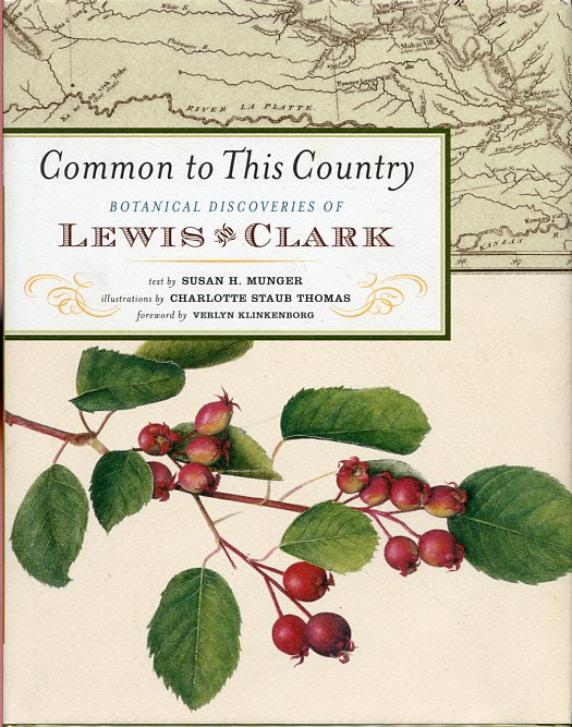 Image for Common to This Country: Botanical Discoveries of Lewis and Clark
