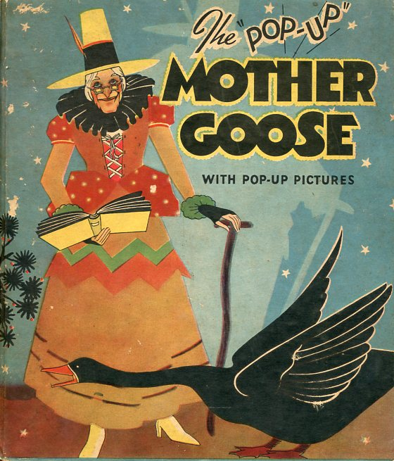 "The ""Pop-Up"" Mother Goose"