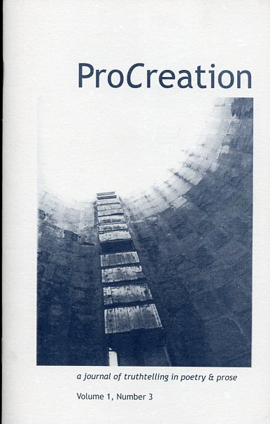 Image for Procreation: A Journal of Truthtelling in Poetry & Prose (Volume 1, Number 3)