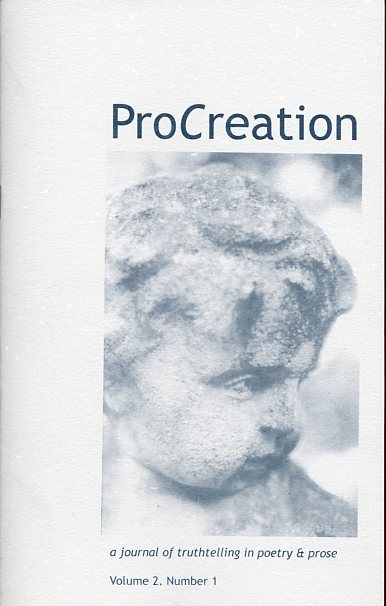 Image for Procreation: A Journal of Truthtelling in Poetry & Prose (Volume 2, Number 1)