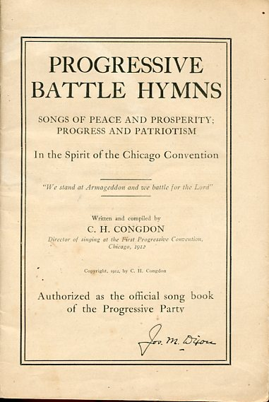 Image for Progressive Battle Hymns: Songs of Peace and Prosperity; Progress and Patriotism, In the Spirit of the Chicago Convention