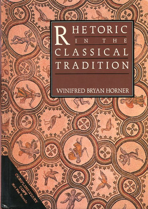 Image for Rhetoric in the Classical Tradition