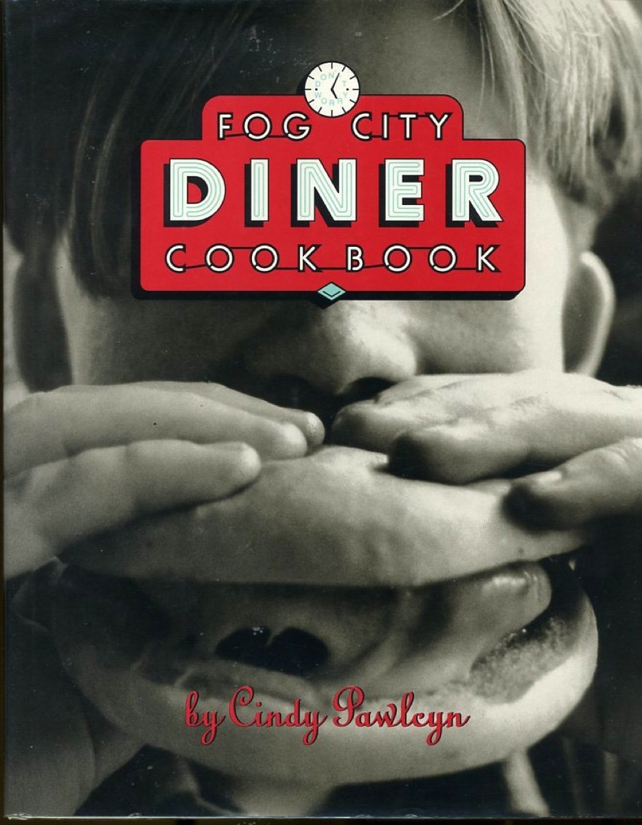 Image for The Fog City Diner Cookbook (SIGNED)