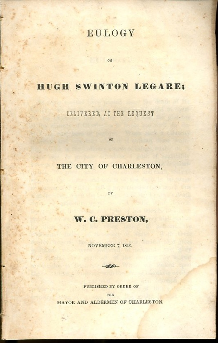 Image for Eulogy on Hugh Swinton Legare; Delivered at the Request of the City of Charleston