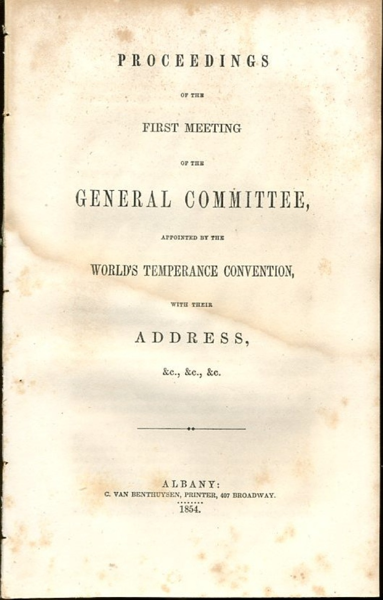 Image for Proceedings of the First Meeting of the General Committee, appointed by the World's Temperance Convention, with their Address, &c.