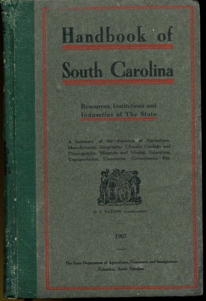 Image for Handbook of South Carolina: Resourses, Institutions and Industries of The State...(First Edition) ining, Education, Trasportation, Commerce, Government, Etc., Etc.