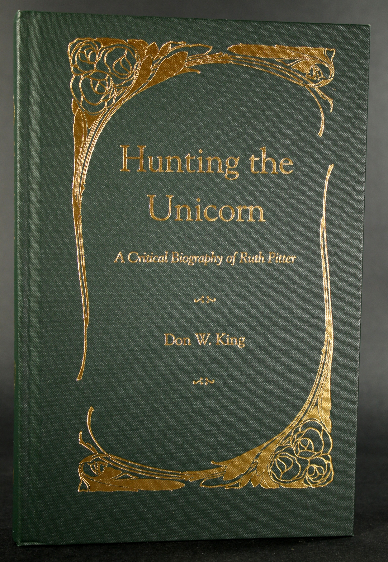 Image for Hunting the Unicorn: A Critical Biography of Ruth Pitter (signed)