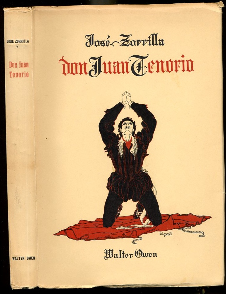 Image for Don Juan Tenorio (drama) Adapted from the Spanish and rendered into English verse by Walter Owen