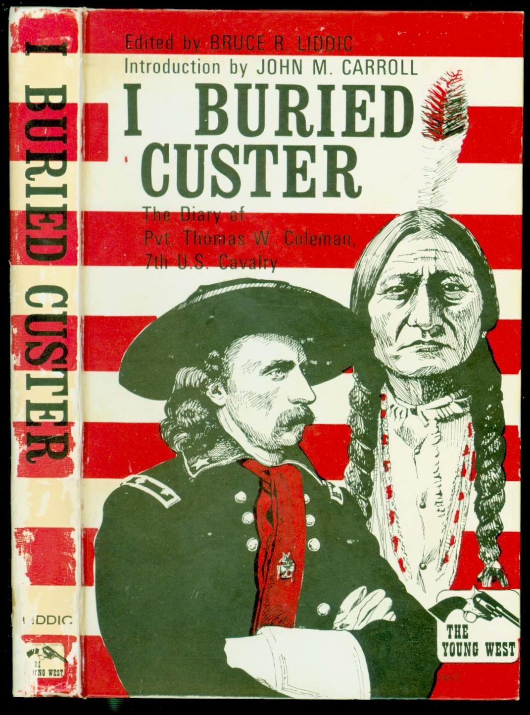 Image for I buried Custer: The diary of Pvt. Thomas W. Coleman, 7th U.S. Cavalry (The Young West series) FIRST EDITION