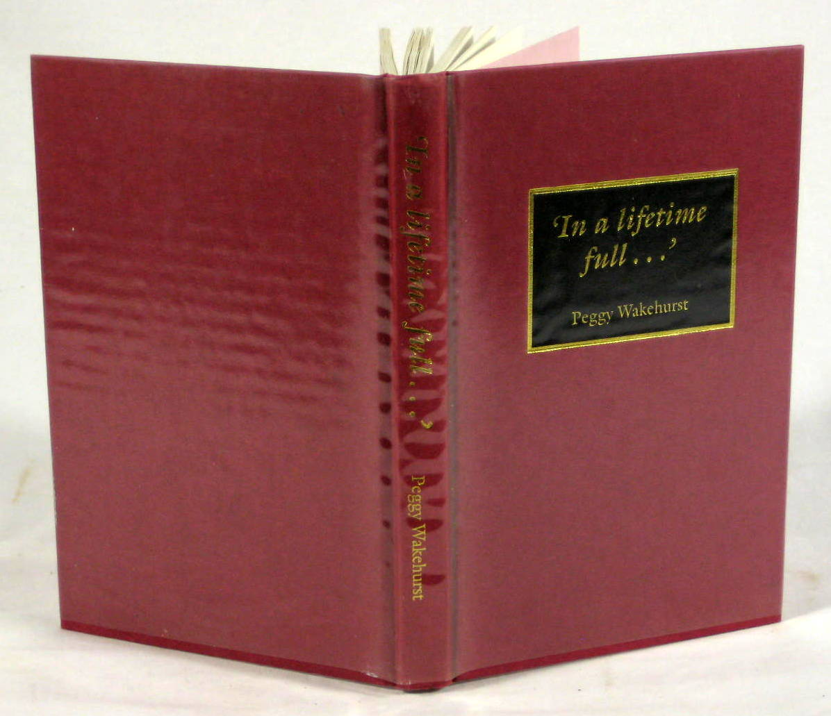 Image for In a lifetime full...Reflections on a Public and Private Life (Signed First Edition)