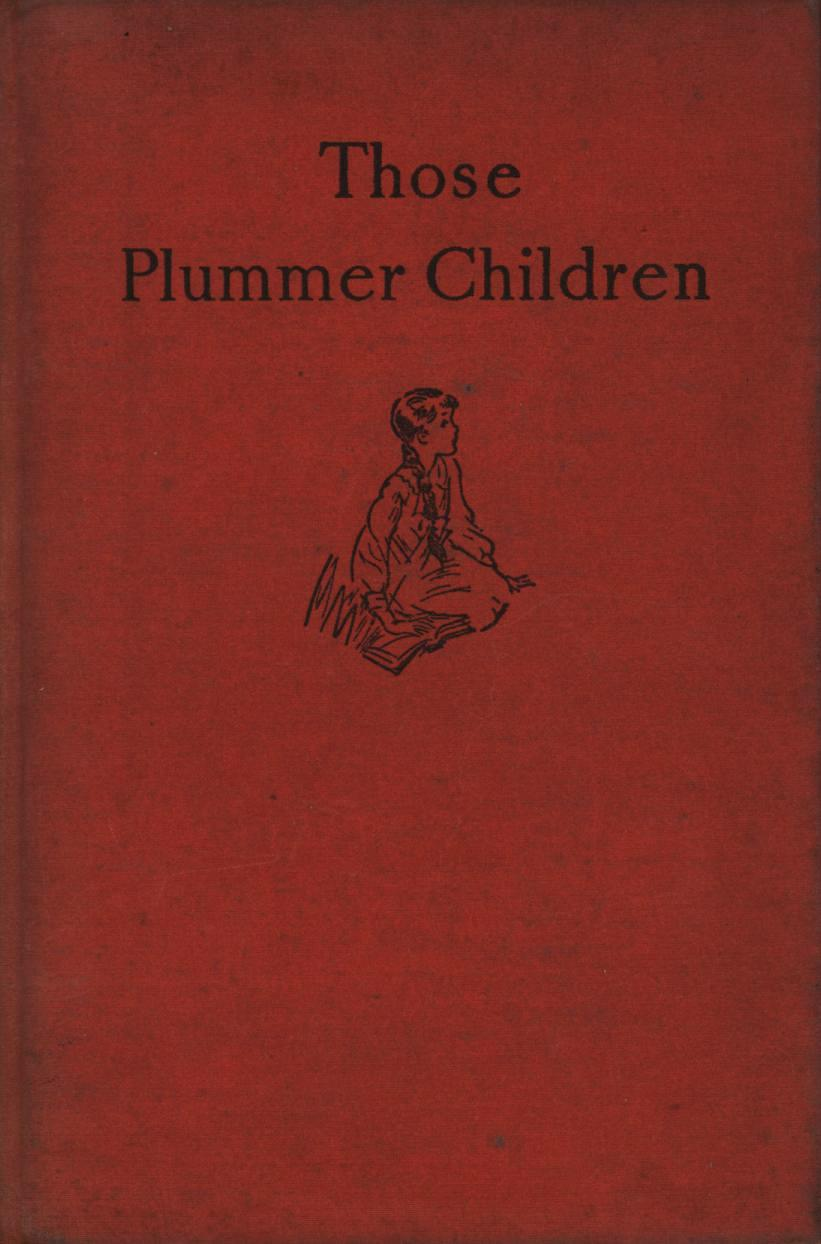 Image for Those Plummer Children (Inscribed, First Edition)