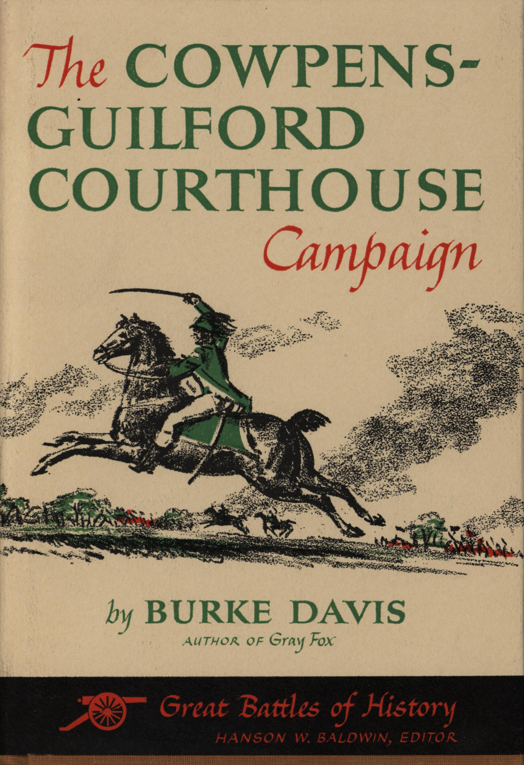 Image for The Cowpens-Guilford Courthouse Campaign (First Edition)