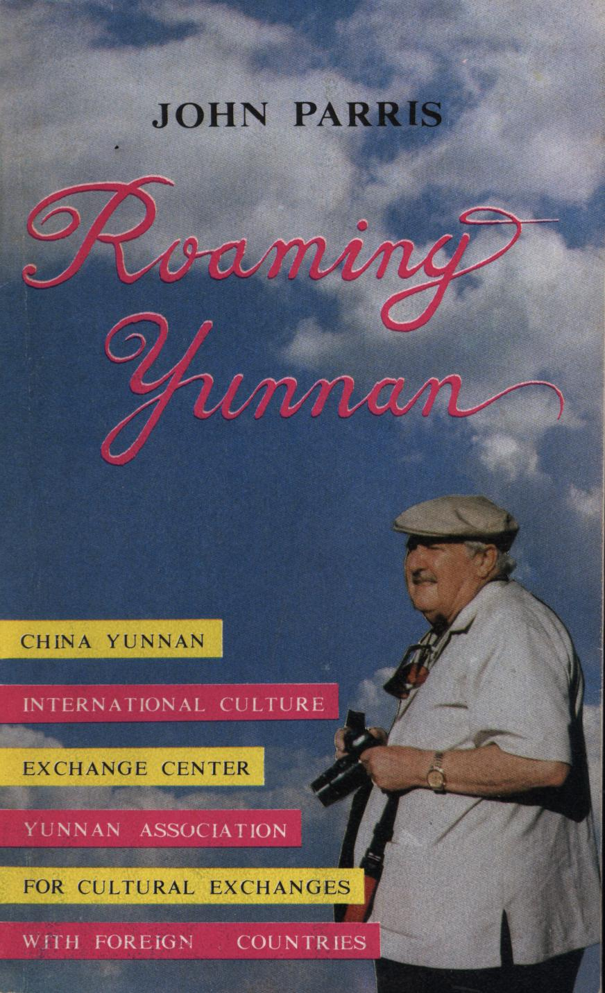 Image for Roaming Yunnan (First Inscribed)