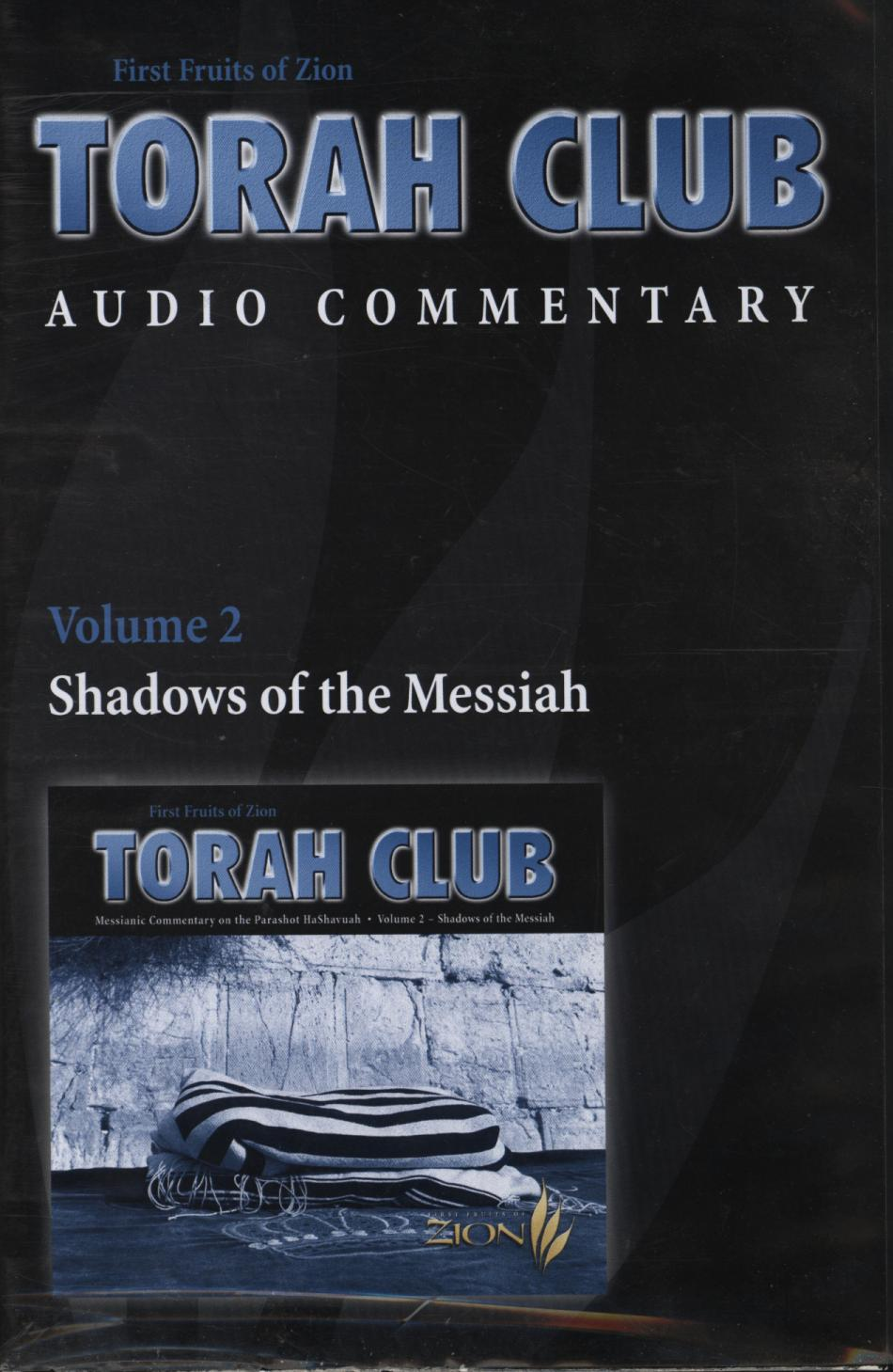 Image for First Fruits of Zion Torah Club Audip Commentary (Volume 2: Shadows of the Messiah)