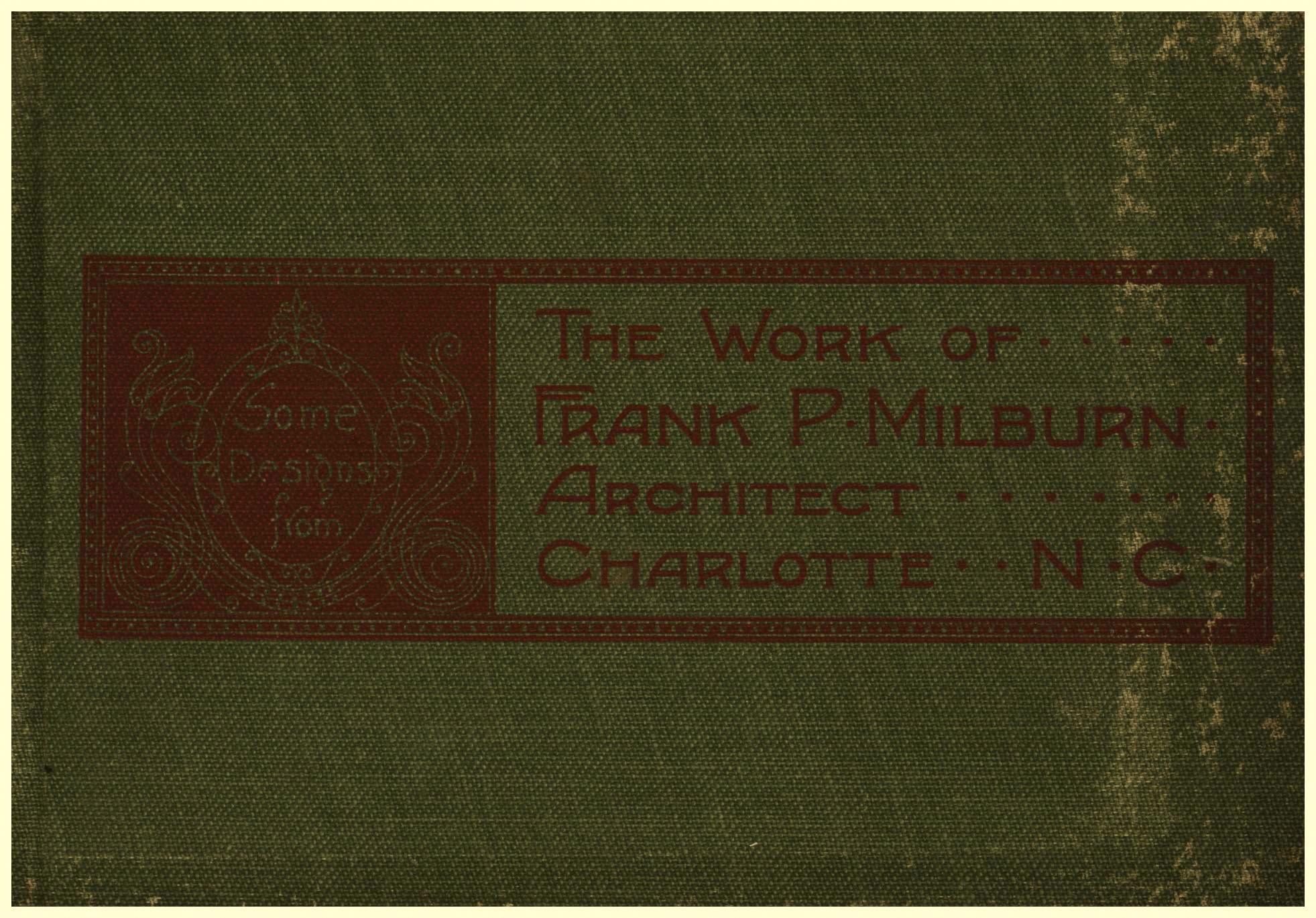 Image for Frank P. Milburn, Architect, Charlotte, NC (First Edition)