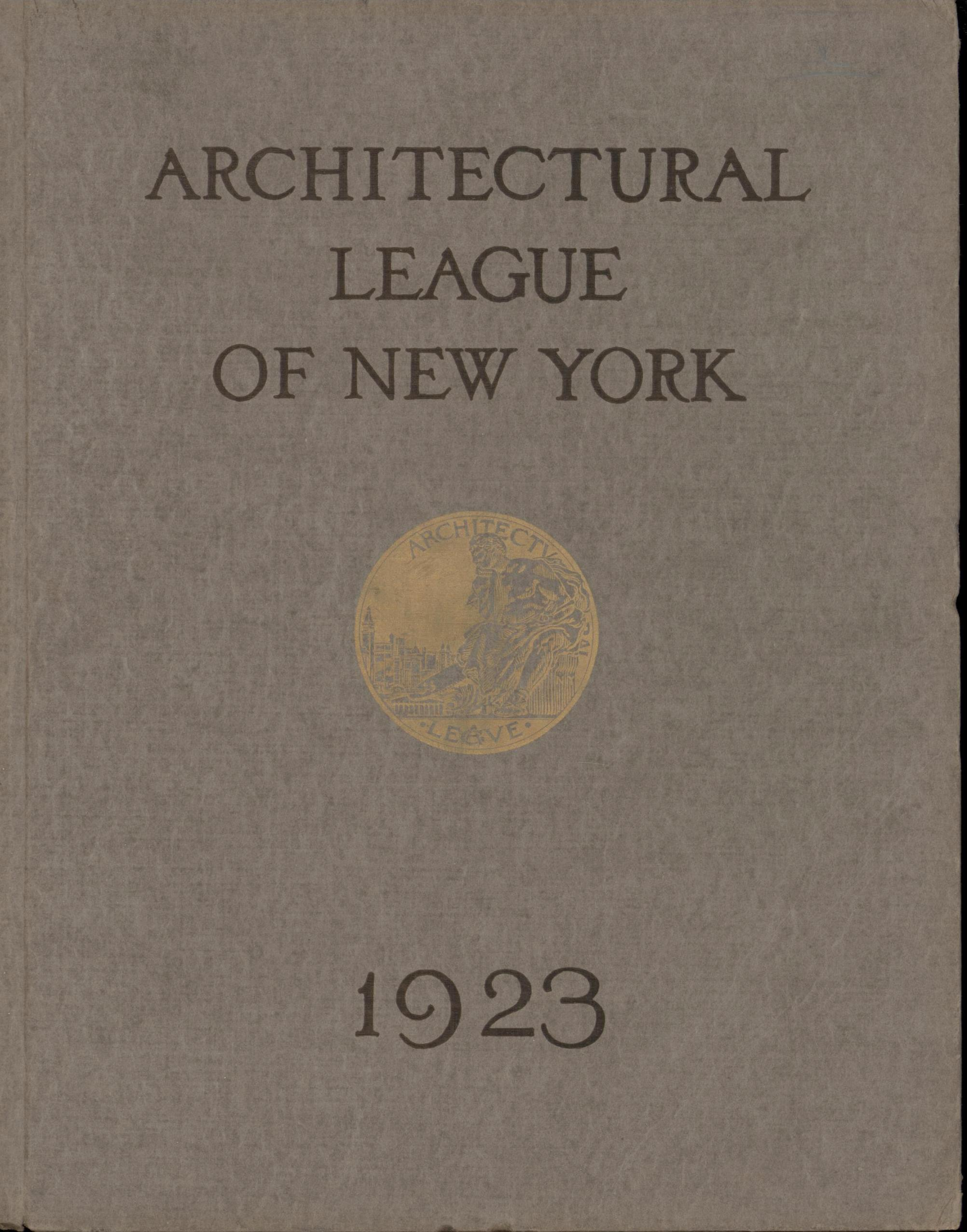 Image for Year Book of the Architectural League of New York and Catalogue of the Thirty-Eighth Annual Exhibition (1923) First Edition