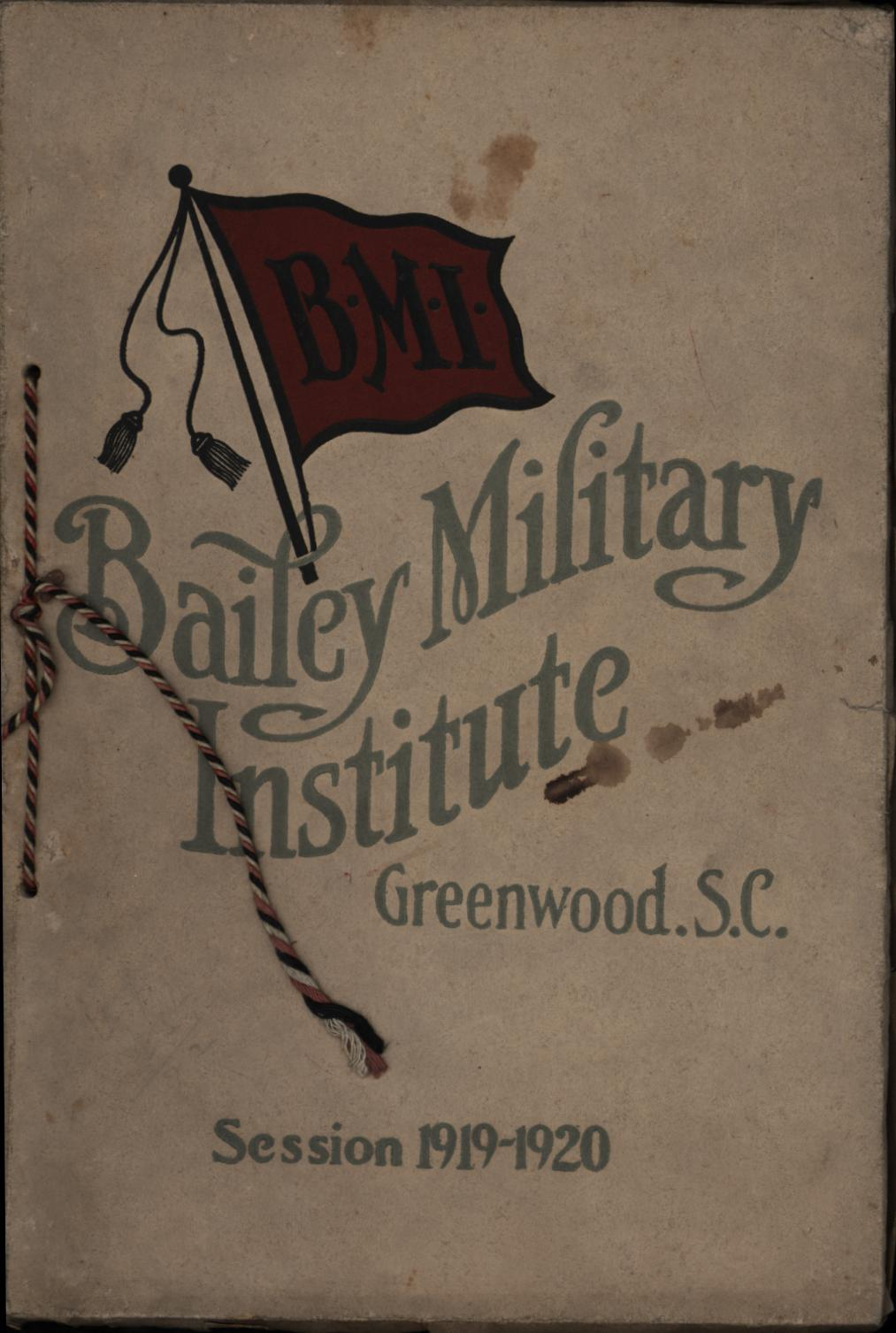 Image for Bailey Military Institute, Greenwood, South Carolina: Session 1919-1920 (First Edition)