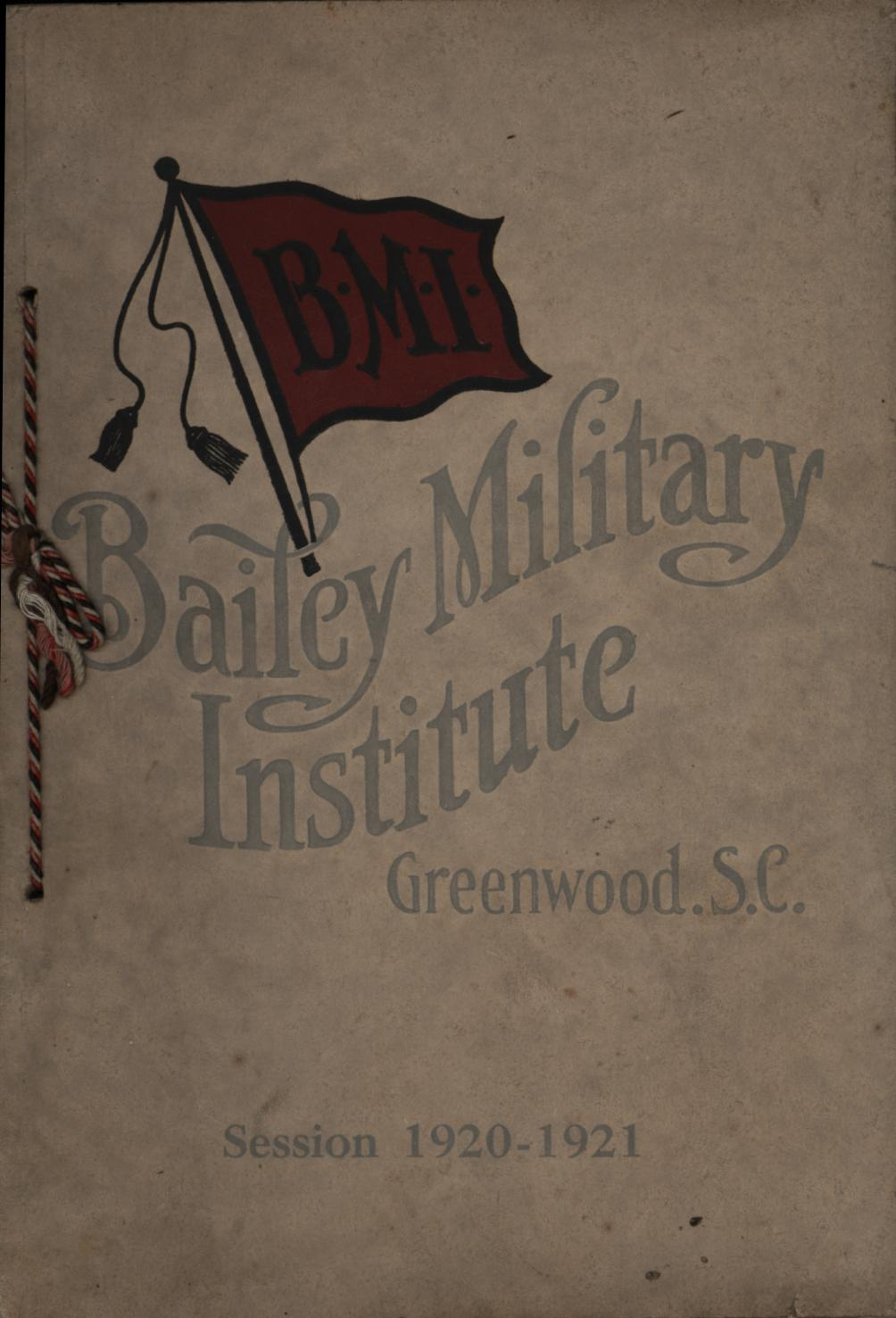 Image for Bailey Military Institute, Greenwood, South Carolina: Session 1920-1921 (First Edition)