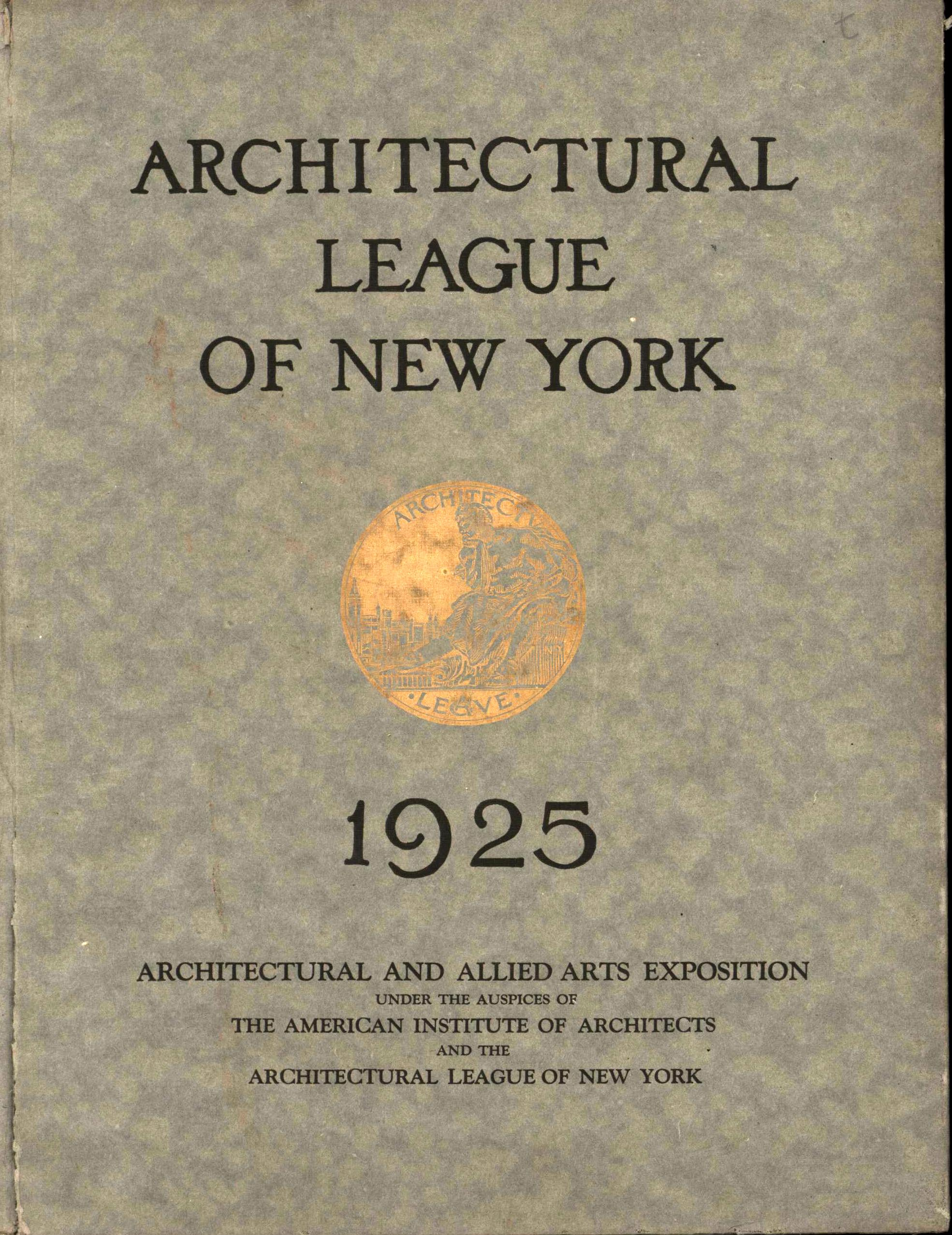Image for Year Book of the Architectural League of New York and Catalogue of the Fortieth Annual Exhibition (First Edition)