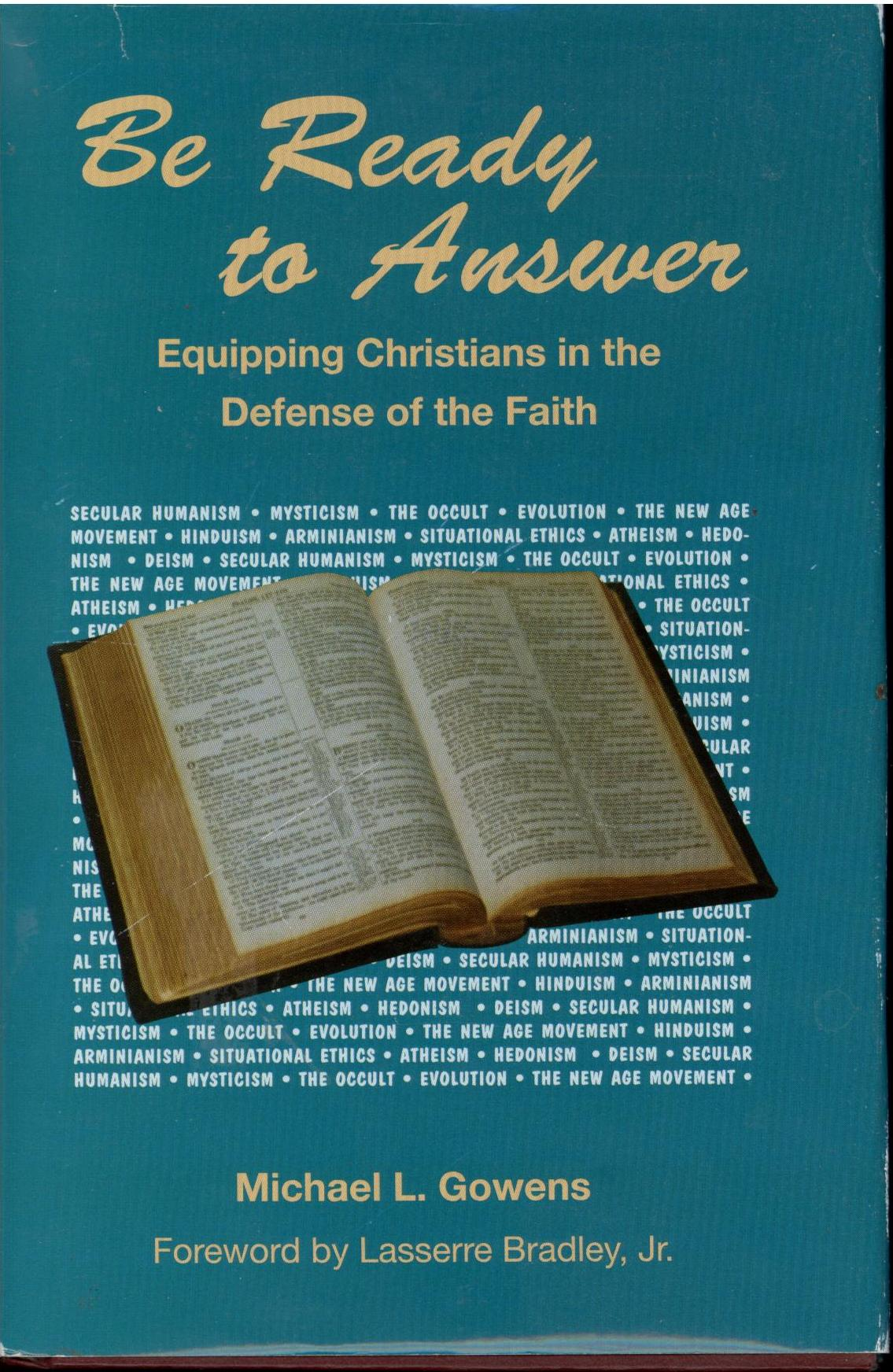 Image for Be Ready To Answer : Equipping Christians in the Defense of the Faith