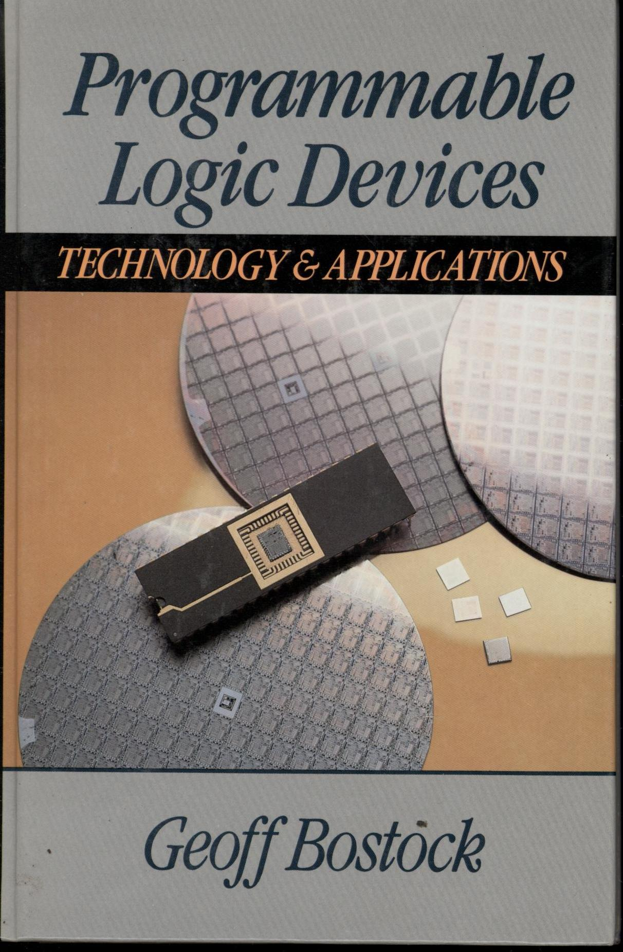 Image for Programmable Logic Devices: Technology and Applications