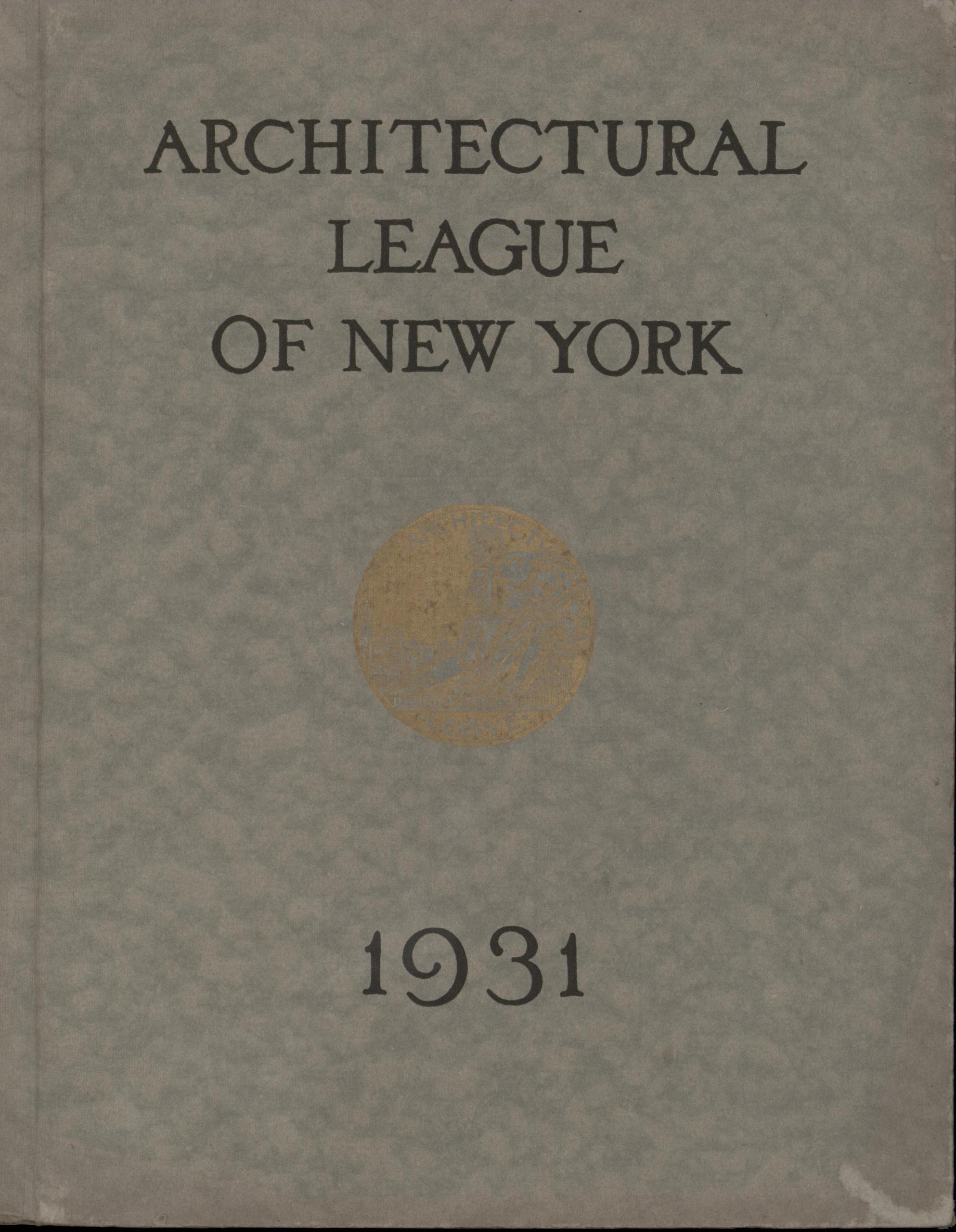Image for Year Book of the Architectural League of New York and Catalogue of the Forty-Sixth Annual Exhibition (First Edition)
