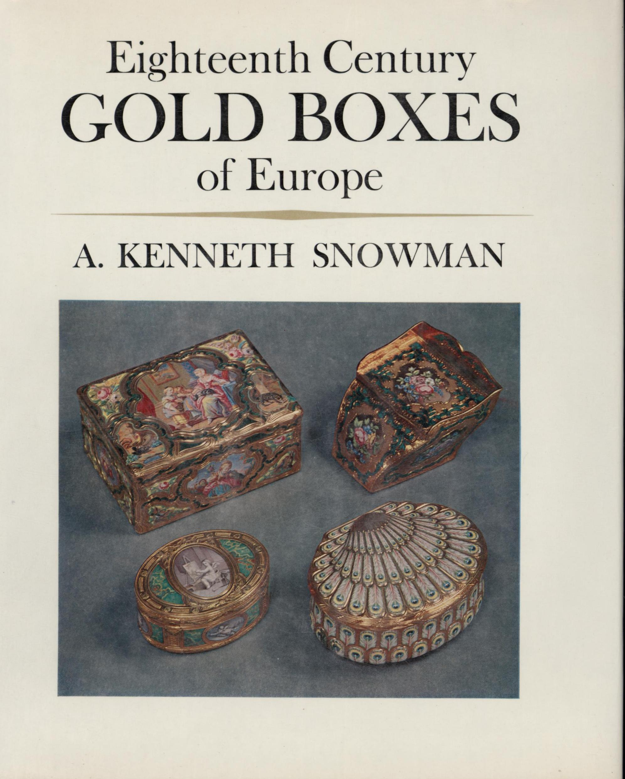 Image for Eighteenth Century GOLD BOXES of Europe (First American Edition)