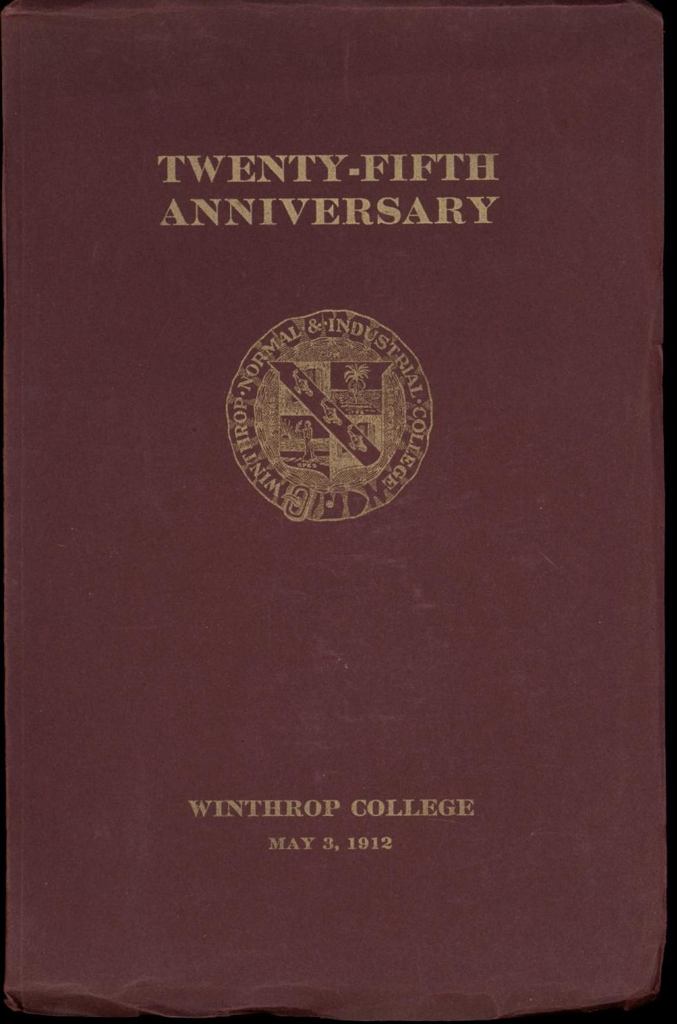 Image for Winthrop Normal and Industrial College of South Carolina 25th Anniversary Number (Bulletin No 1, September 1912, Volume VI) First Edition