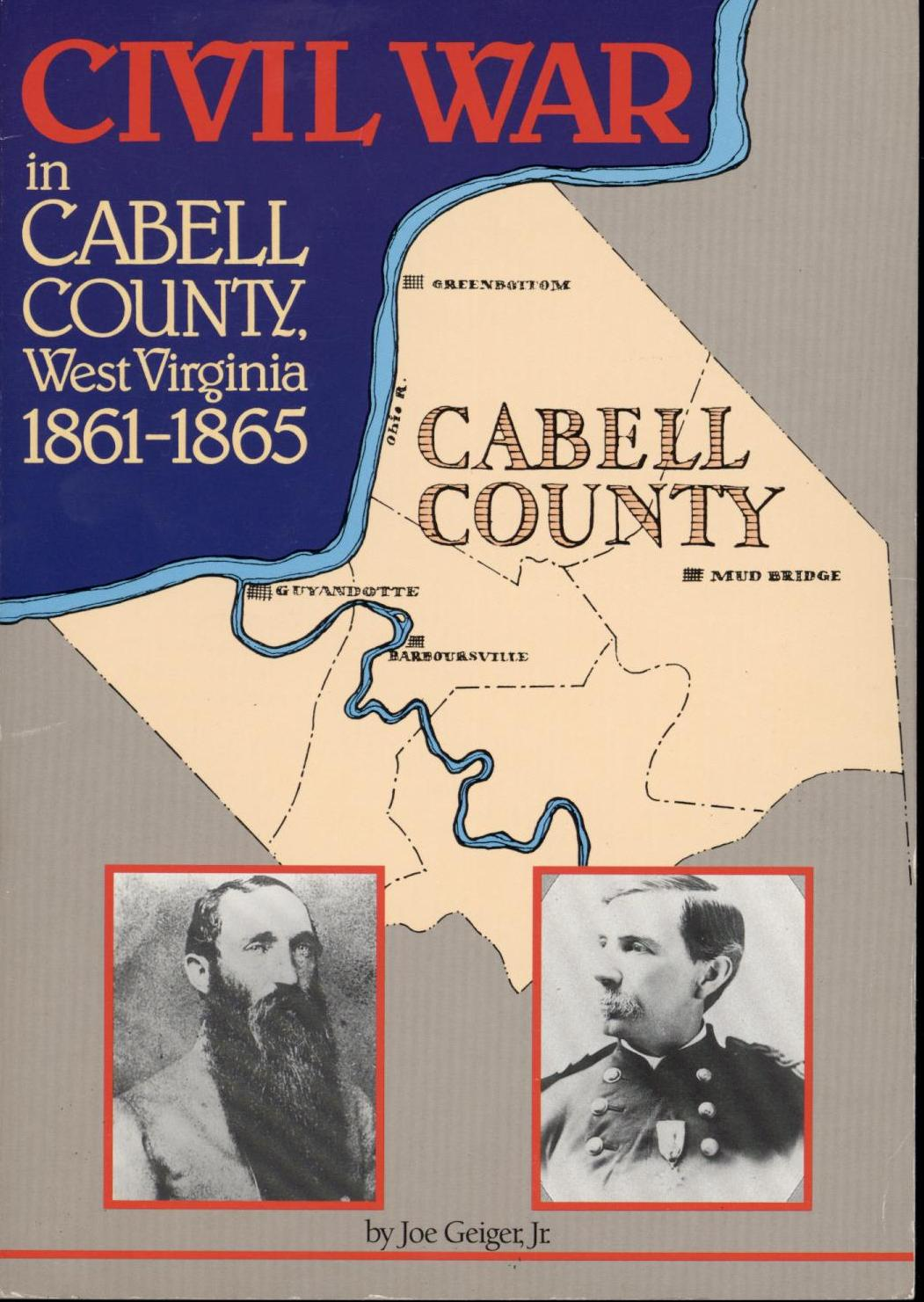 Image for Civil War in Cabell County West Virginia, 1861-1865 (First Edition)