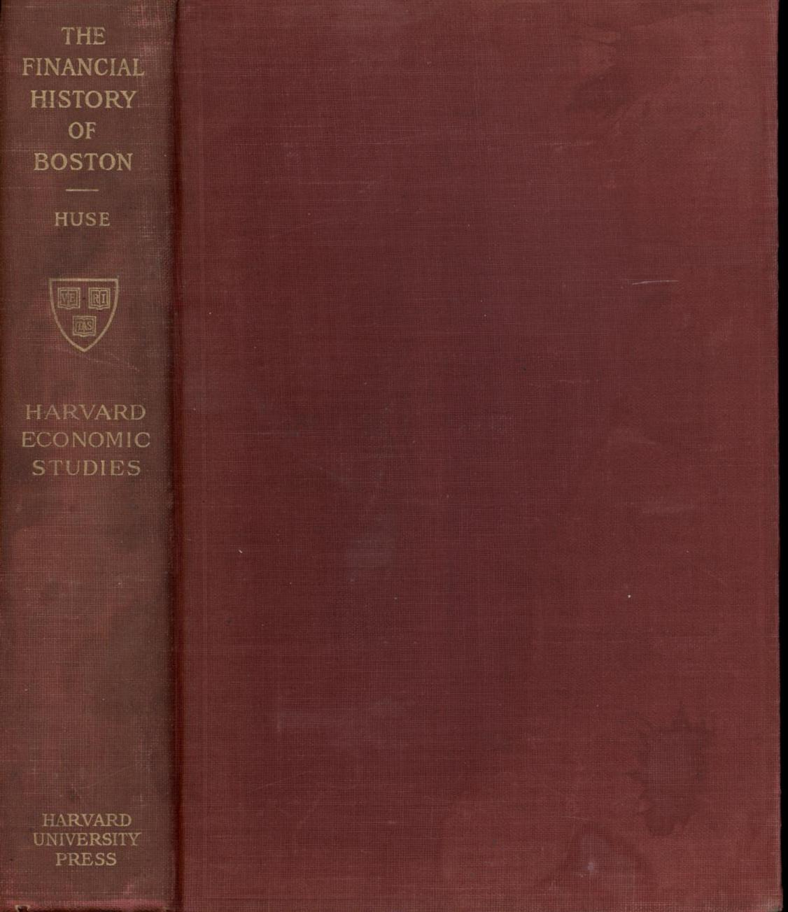 Image for The Financial History of Boston from May 1, 1822 to January 31, 1909 (First Edition)