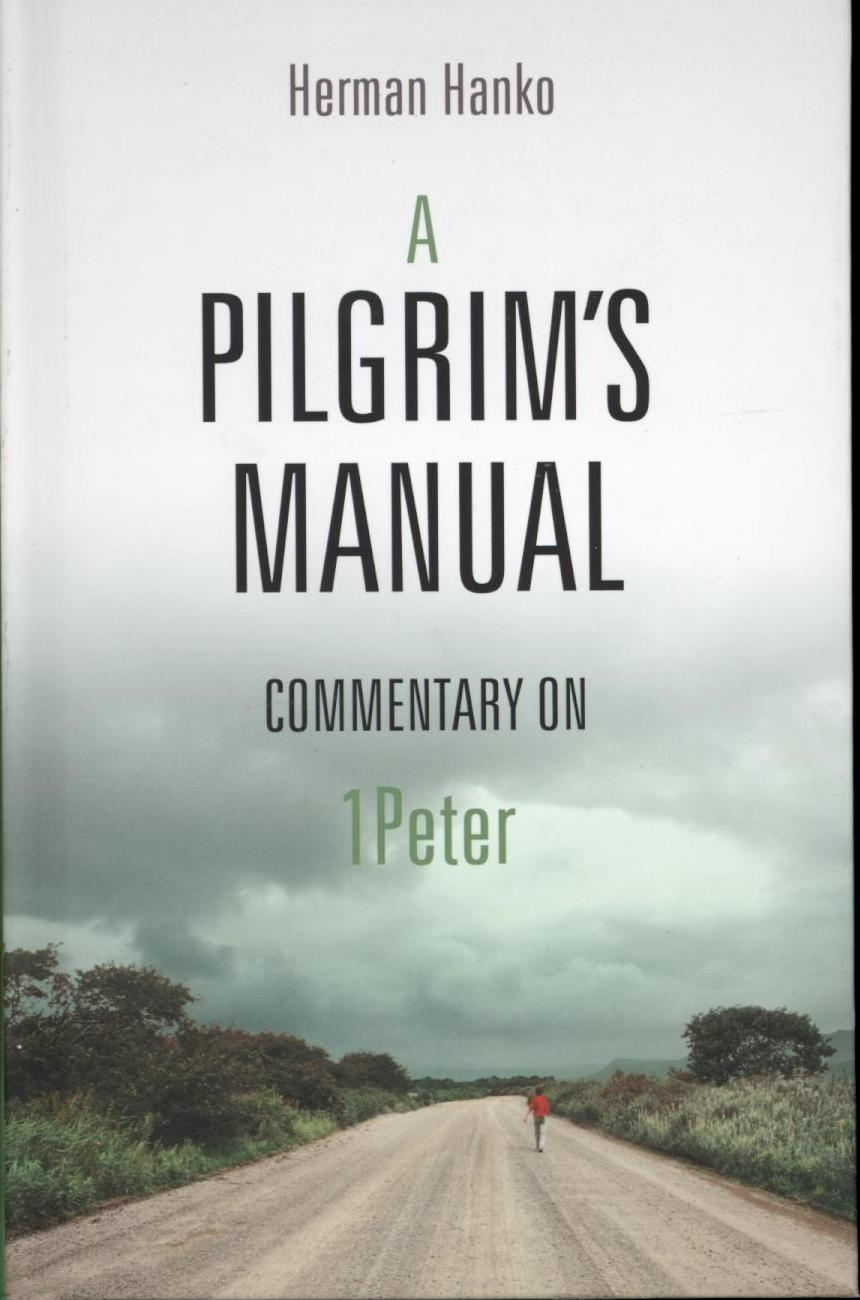 Image for A Pilgrim's Manual: Commentary on I Peter