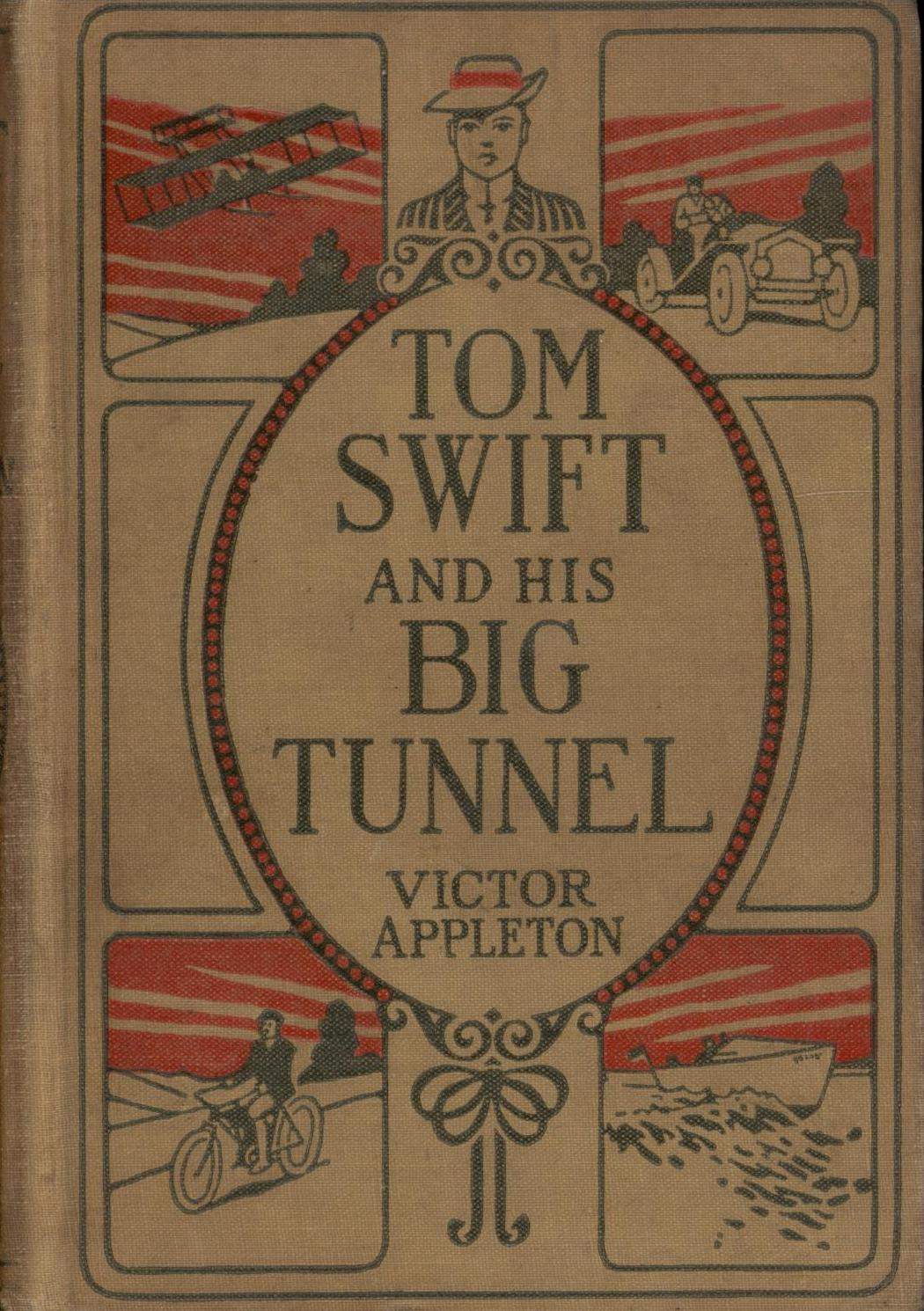 Image for Tom Swift and His Big Tunnel or The Hidden City of the Andes (First Edition)