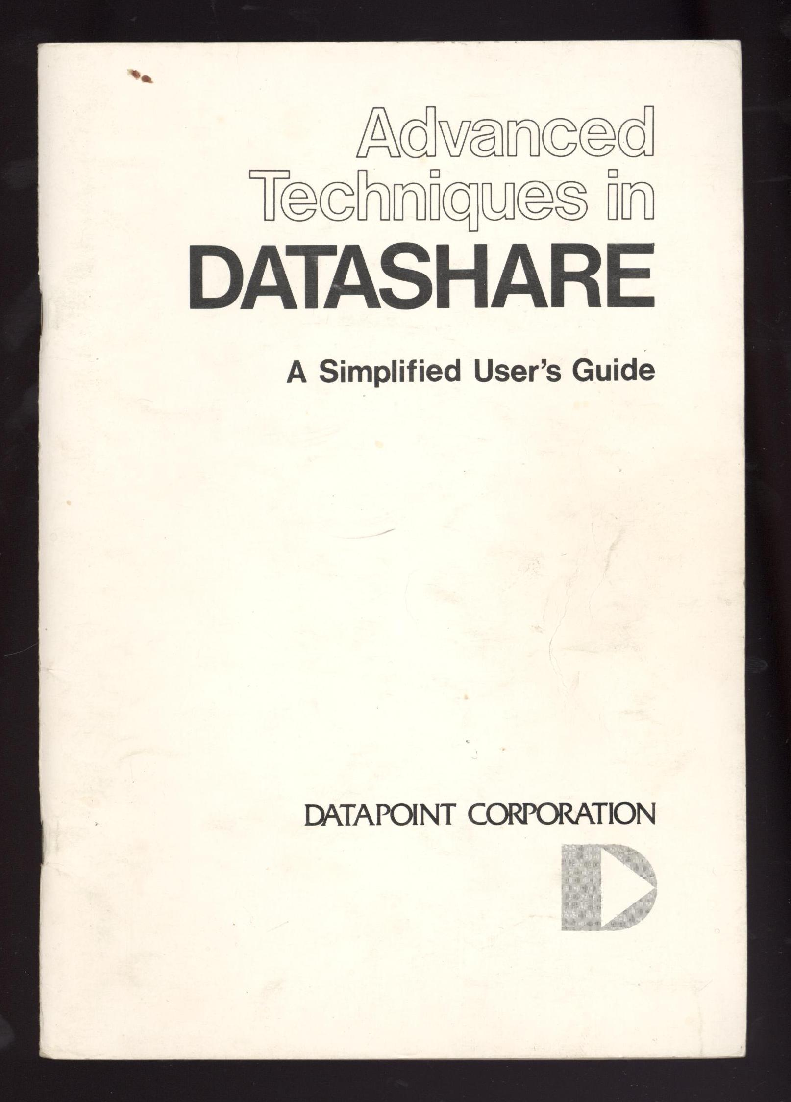Image for Advanced Techniques in Datashare: A Simplified User's Guide (First Edition)