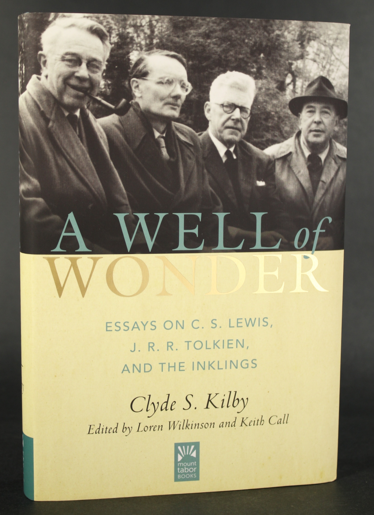 Image for A Well of Wonder: C. S. Lewis, J. R. R. Tolkien, and The Inklings (Mount Tabor Books)