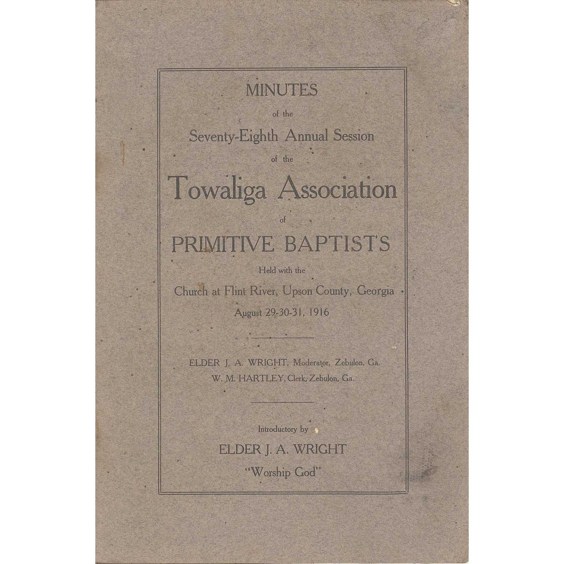 Image for Beaulah Primitive Baptist Association, Minutes of the Thirty-Seventh Annual Session