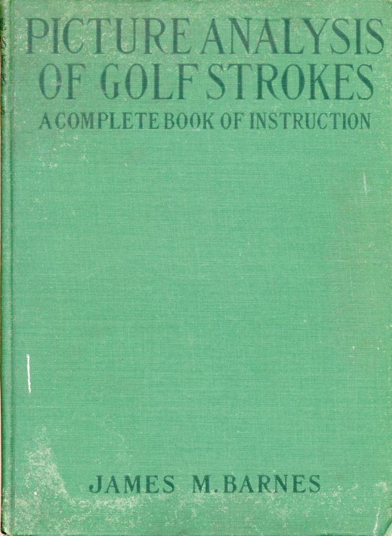 Image for Picture Analysis of Golf Strokes; A Complete Book of Instruction