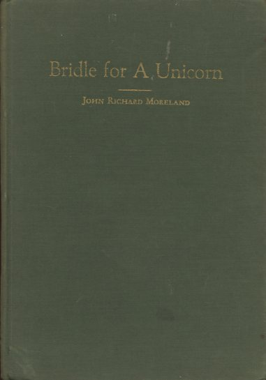 Image for Bridle For A Unicorn (Signed first edition)