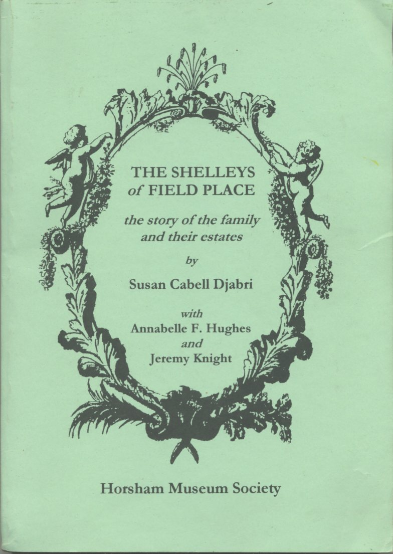 Image for The Shelleys of Field Place: The Story of the Family and Their Estates