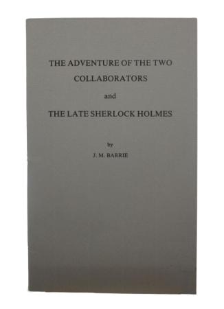 Image for The Adventure of the Two Collaborators & The Late Sherlock Holmes (Numbered Edition, Signed By Green)