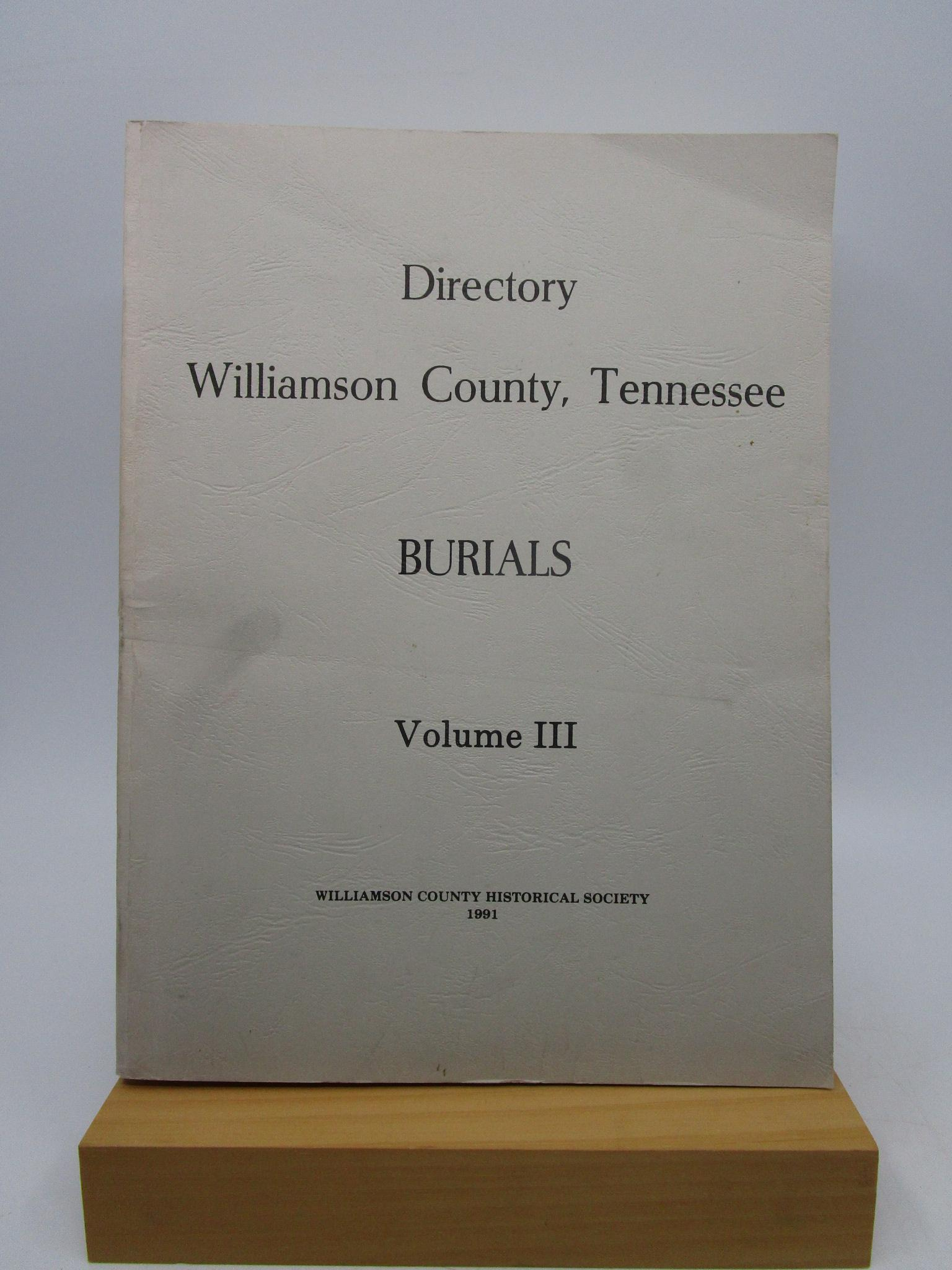 Image for Directory - Williamson County, Tennessee - Burials (Volume III)