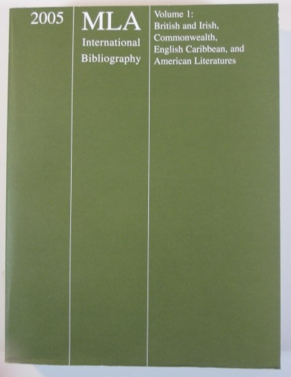 Image for 2005 MLA International Bibliography Volume 1: British and Irish, Commonwealth, English Caribbean, and American Literatures