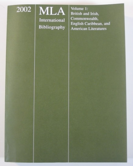 Image for 2002 MLA International Bibliography of Books and Articles on the Modern Language and Literatures: British and Irish, Commonwealth, English Caribbean, and ... the Modern Languages and Literatures Vol I)
