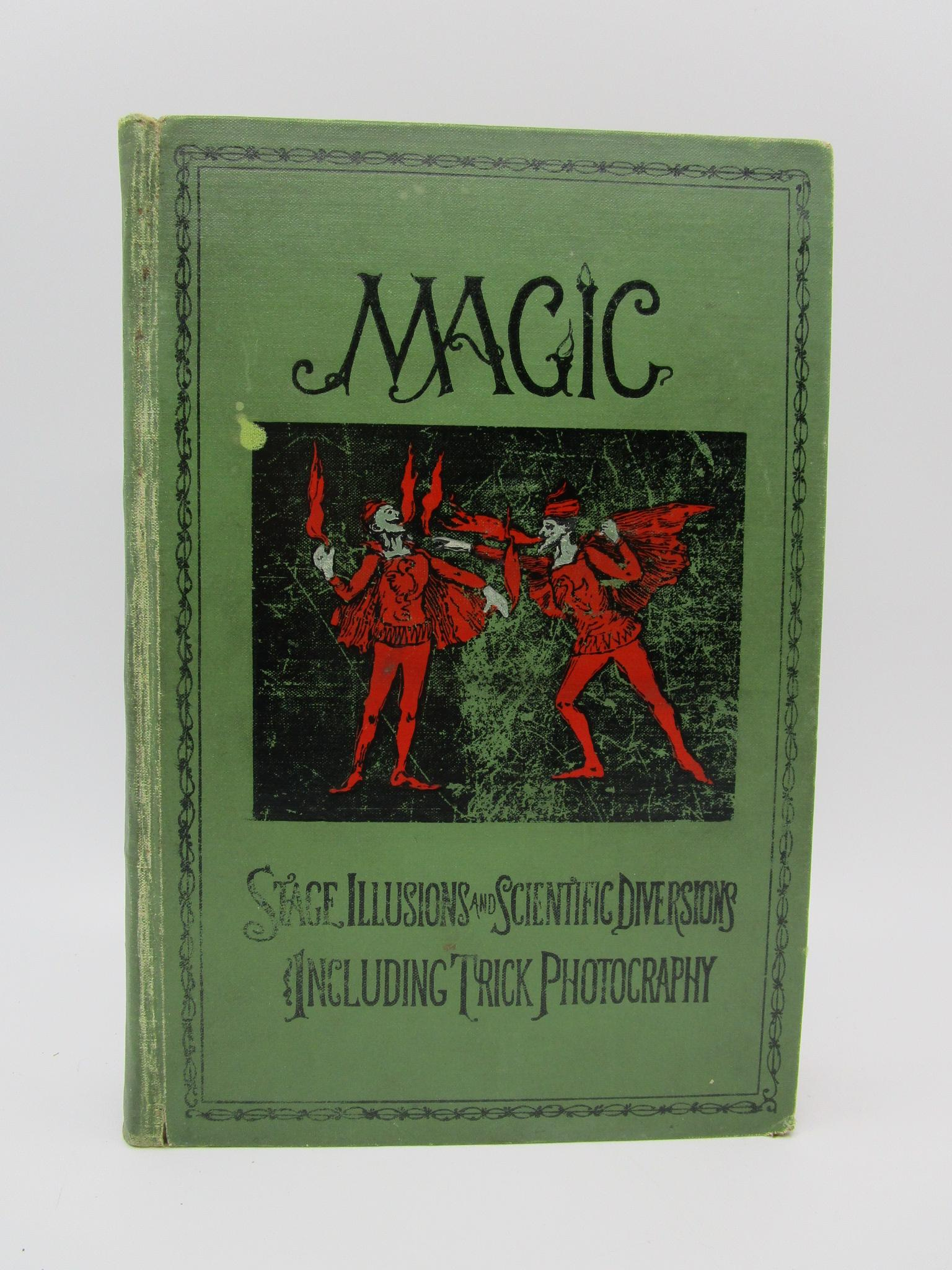 Image for Magic: Stage Illusions and Scientific Diversions including Trick Photography (First American Edition)