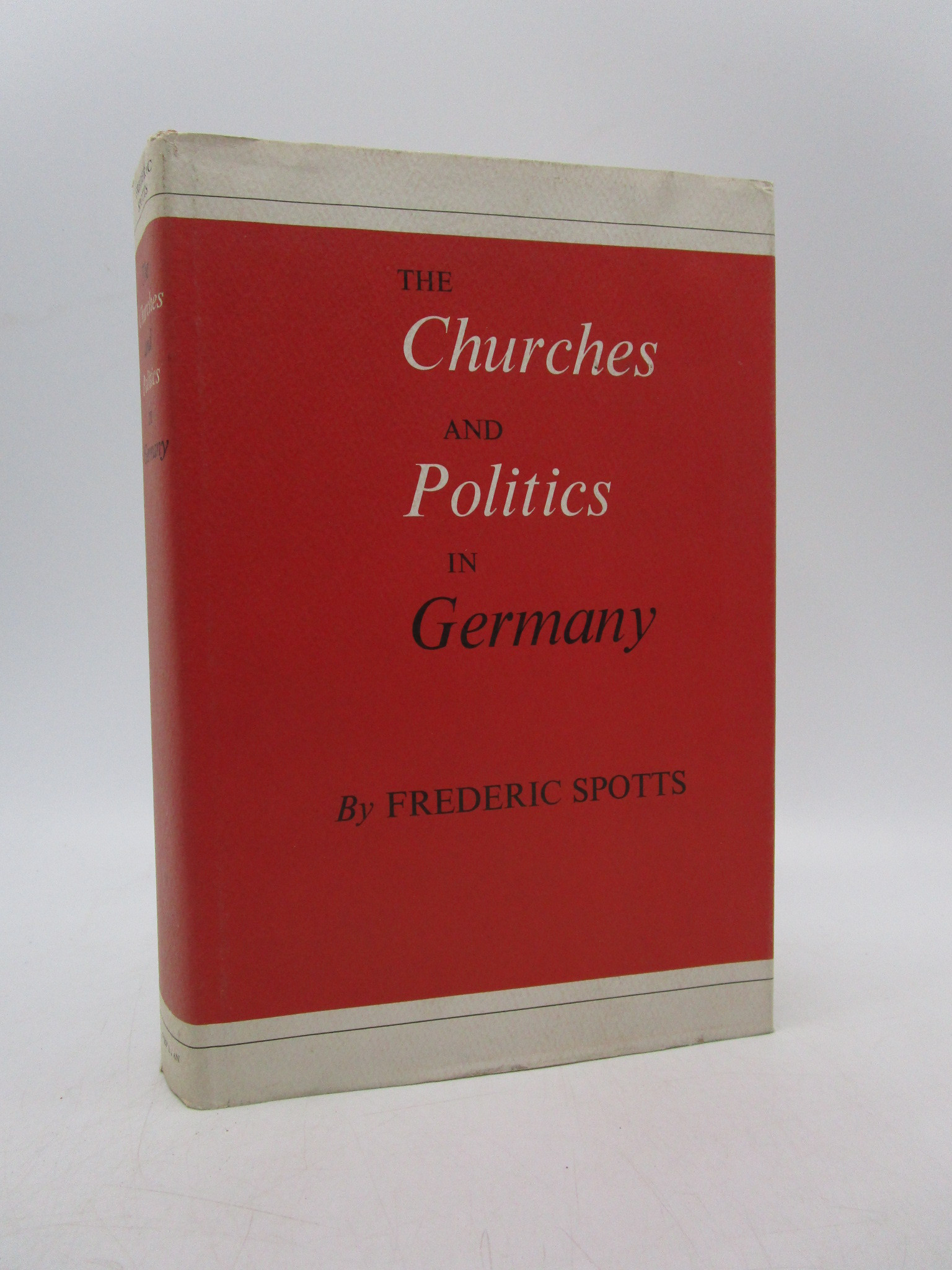 Image for The Churches and Politics in Germany (First Edition)