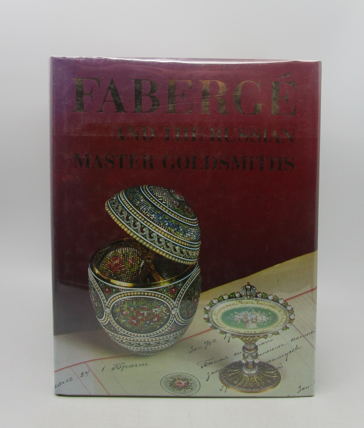 Image for Faberge and the Russian Master Goldsmiths (First Edition)