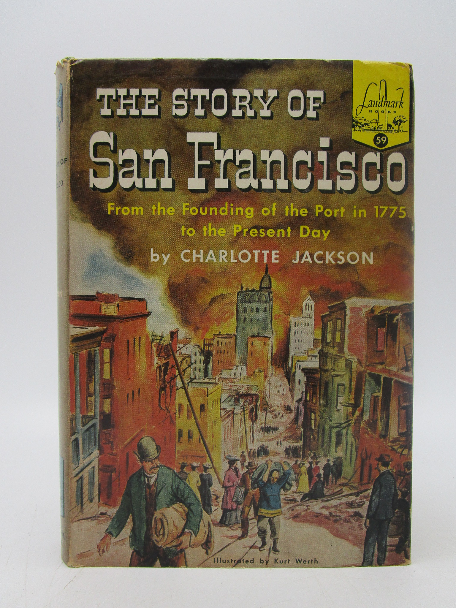 Image for The Story of San Francisco (Signed First Edition)